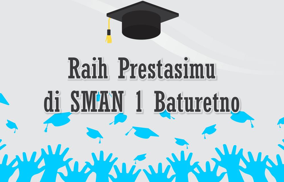 Ayo Masuk ke SMAN 1 Baturetno 2017